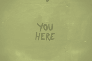 You Here wrote on green background